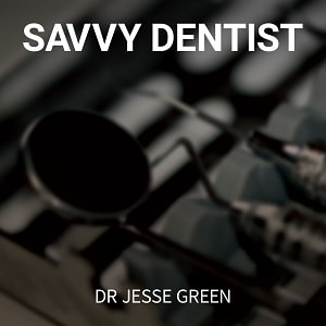 Savvy Dentist, Jesse Green interviews alan Stevens